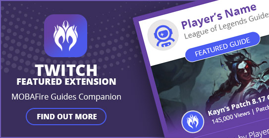 New! - MOBAFire Companion Twitch Extension :: League of Legends (LoL