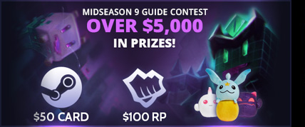 /league-of-legends/forum/news/mobafire-midseason-9-guide-contest-43657