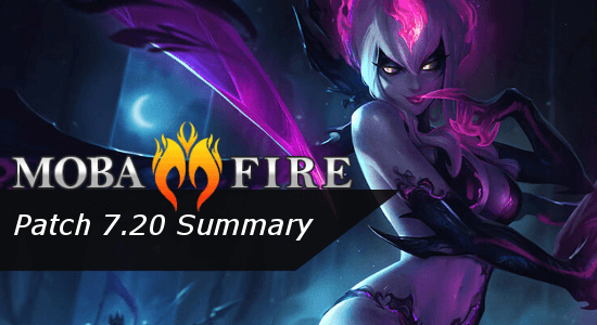 Patch 7 20 Summary :: League of Legends (LoL) Forum on MOBAFire