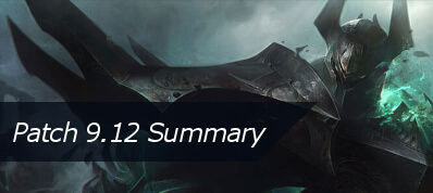 /league-of-legends/forum/news/patch-9-12-summary-43589