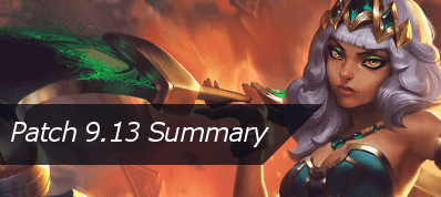 /league-of-legends/forum/news/patch-9-13-summary-43619