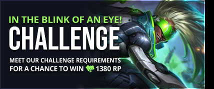 /league-of-legends/forum/news/mobafire-weekly-challenge-80-in-the-blink-of-an-eye-45170