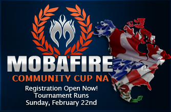http://www.mobafire.com/league-of-legends/tournament/mobafire-community-cup-na-feb-142