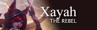Xayah released